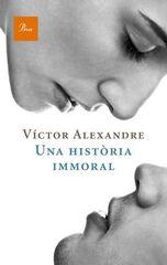 Història inmoral, Una