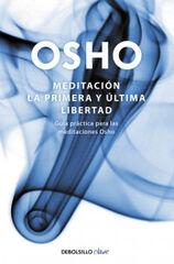 Meditación: la primera y última libertad