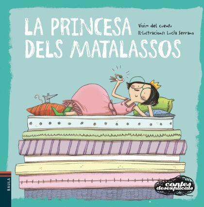 La princesa dels matalassos
