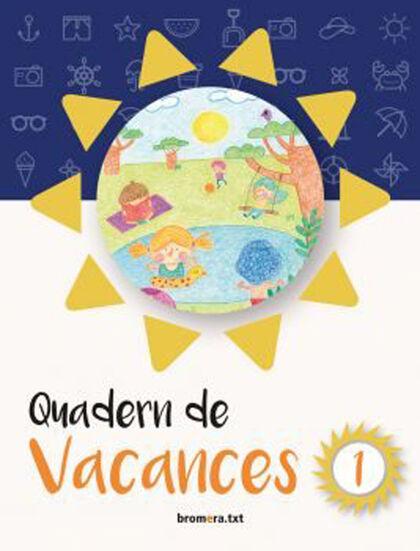 VACANCES 1r PRIMÀRIA Bromera 9788490267516