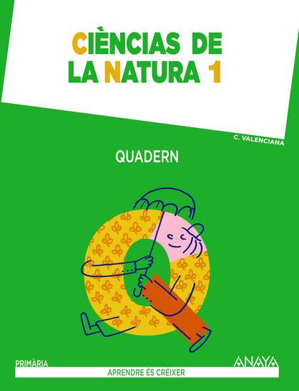 Natura-quadern/Aprendre Créixer PRIMÀRIA 1 Anaya Text 9788467846485