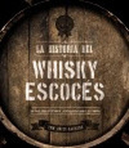 La historia del whisky escocés