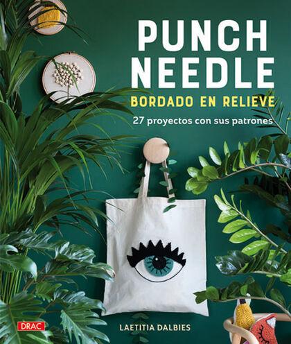 Punch Needle. Bordado en relieve