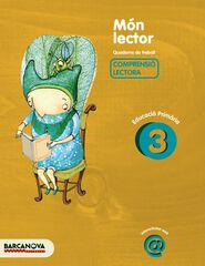 MÓN LECTOR 3r PRIMÀRIA Barcanova Quaderns 9788448925529
