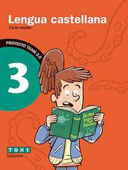 CASTELLANO TRAM 2.0 3º PRIMARIA Text 9788441221123