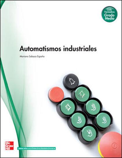 AUTOMATISMOS INDUSTRIALES CICLOS FORMATIVOS McGraw-Hill Text 9788448169268