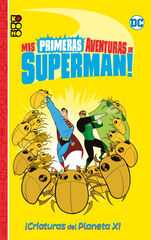 Mis primeras aventuras de Superman: Alien Superman!