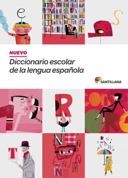 NUEVO DICCIONARIO ESCOLAR LENGUA ESPAÑOLA PRIMARIA Santillana 9788468001579