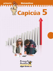 MATEMÁTICAS CAPICÚA AVENTURA 5º PRIMARIA Algar 9788498451214