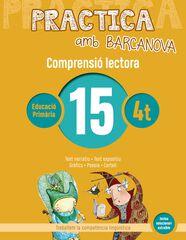 PRACTICA AMB BARCANOVA 15 . COMPRENSIÓ LECTORA Barcanova Quaderns 9788448948580