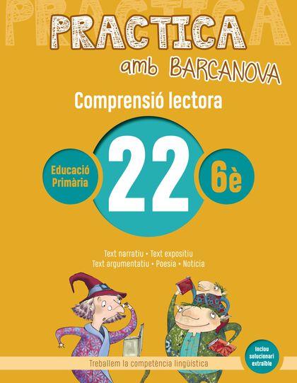 PRACTICA AMB BARCANOVA 22. COMPRENSIÓ LECTORA Barcanova Quaderns 9788448948658
