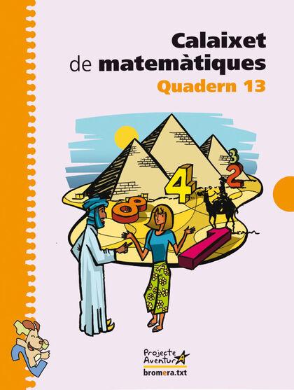 MATEMÀTIQUES 13 CALAIXET 5é PRIMÀRIA Bromera 9788498243017
