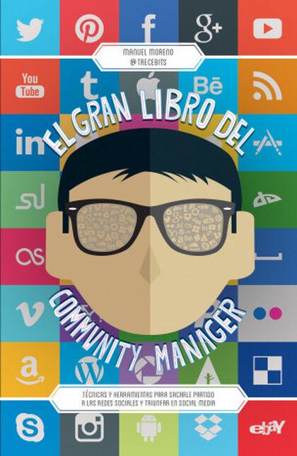 Gran Libro de Community Manager, El