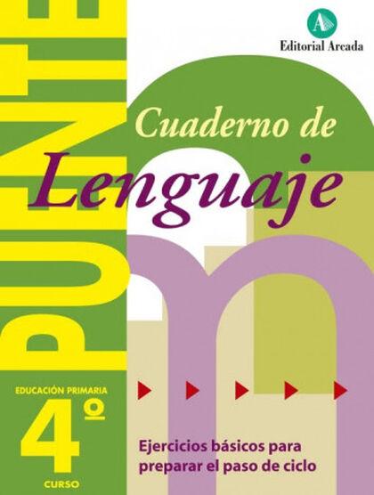LENGUA PUENTE 4º PRIMARIA Arcada 9788478873708