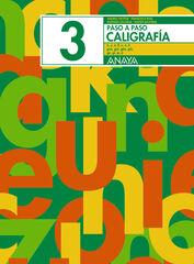 ANE E Caligrafía 03/Paso a paso Anaya Quaderns 9788466717519