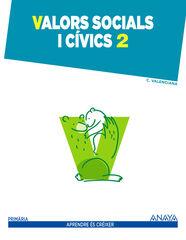 Valors socials/15 PRIMÀRIA 2 Anaya Text 9788467876420