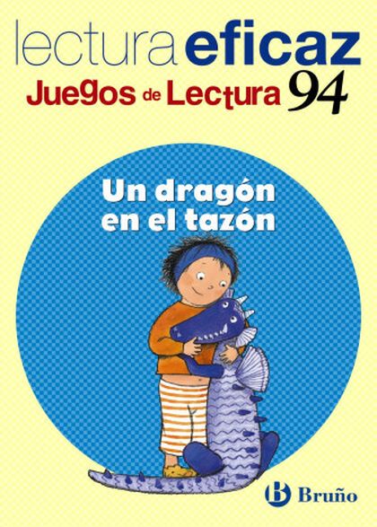 BRU E JL Dragón en el tazón Bruño Text 9788421657553