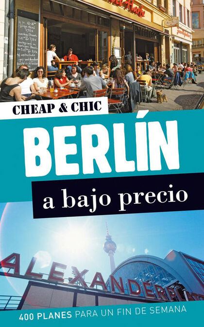 Berlín. Cheap and Chic