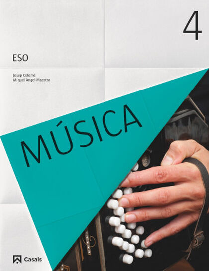 Música/16 ESO 4 Casals 9788421861042