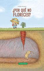 ¿Por qué no floreces?