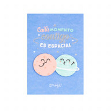 Postal Mr.Wonderful Cada momento contigo es espacial