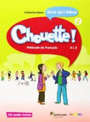 CHOUETTE 2 ÉLÈVE 5º PRIMARIA Santillana Text 9788492729975