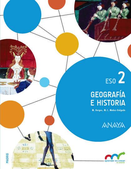 GEOGRAFÍA E HISTORIA 2º ESO Anaya Text 9788469814710