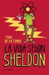 Vida según Sheldon, La
