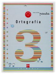 ORTOGRAFÍA 03/PAUTA SM 9788434897151
