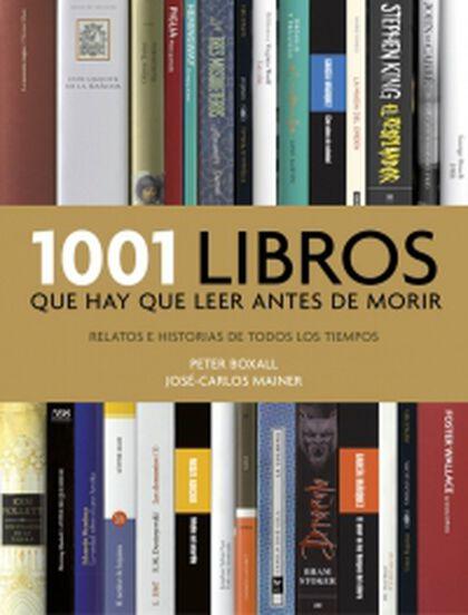 1001 libros que hay que leer antes de mo