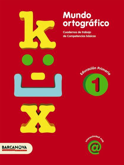 MUNDO ORTOGRÁFICO 1r PRIMÀRIA Barcanova Quaderns 9788448925406