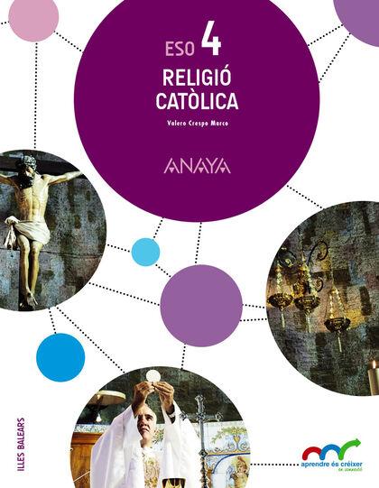 Religió catòlica/16 ESO 4 Anaya Text 9788469812471