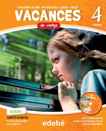 VACANCES DE VIATGE 4t PRIMÀRIA Edebé 9788468310039