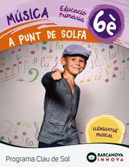 MÚSICA A PUNT DE SOLFA 6È PRIMÀRIA Barcanova Text 9788448944773