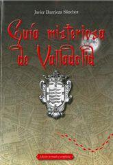 Guía Misteriosa De Valladolid