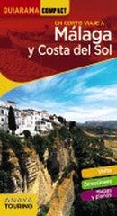 Málaga y Costa del Sol
