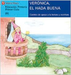 VERÓNICA, HADA BUENA PALO SERIE AZUL Vicens Vives 9788431635541