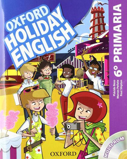 HOLIDAY ENGLISH 6º PRIMARIA SPANISH Oxford 9780194546331