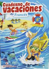 VACACIONES FRANCÉS 6 PRIMARIA Santillana Vacances 9788490492833