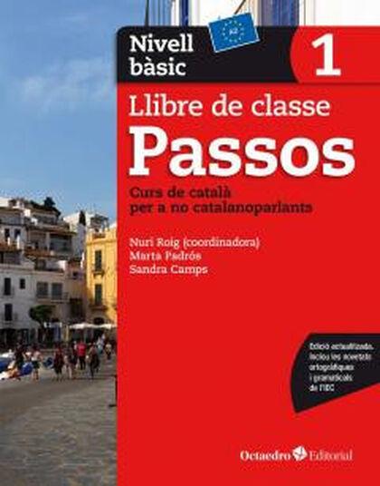 PASSOS 1 BÀSIC A2 LLIBRE CLASSE Octaedro - Text 9788499219578