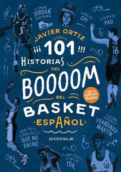 101 historias del boom del basket españo