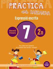 PRACTICA AMB BARCANOVA 7. EXPRESSIÓ ESCRITA Barcanova Quaderns 9788448948269