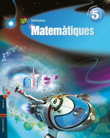 EDVV E5 Matemàtiques (3)/Superpixepolis Edelvives 9788426394361