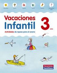 VACACIONES INFANTIL 3 AÑOS Santillana Vacances 9788468087696
