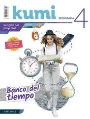 Banco del tiempo/Kumi ESO 4 Edelvives 9788414028599