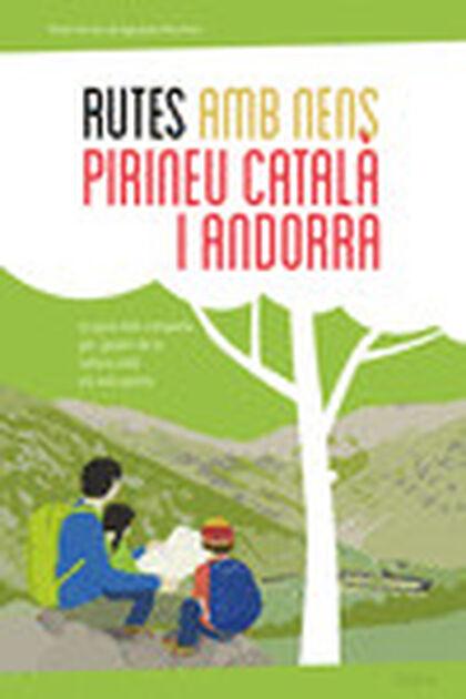 Rutes amb nens al Pirineu català i Andor