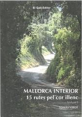 Mallorca interior. 15 rutes pel cor ille