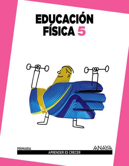 Educación Física/14 PRIMÀRIA 5 Anaya Text 9788467833935
