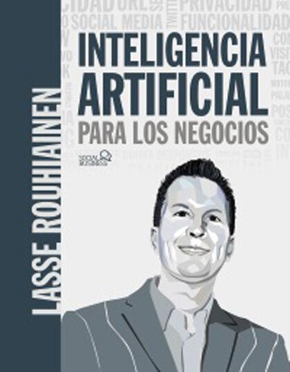 Inteligencia artificial para los negocio