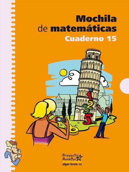 Matemáticas 15/Mochila PRIMÀRIA 5 Algar 9788498450774